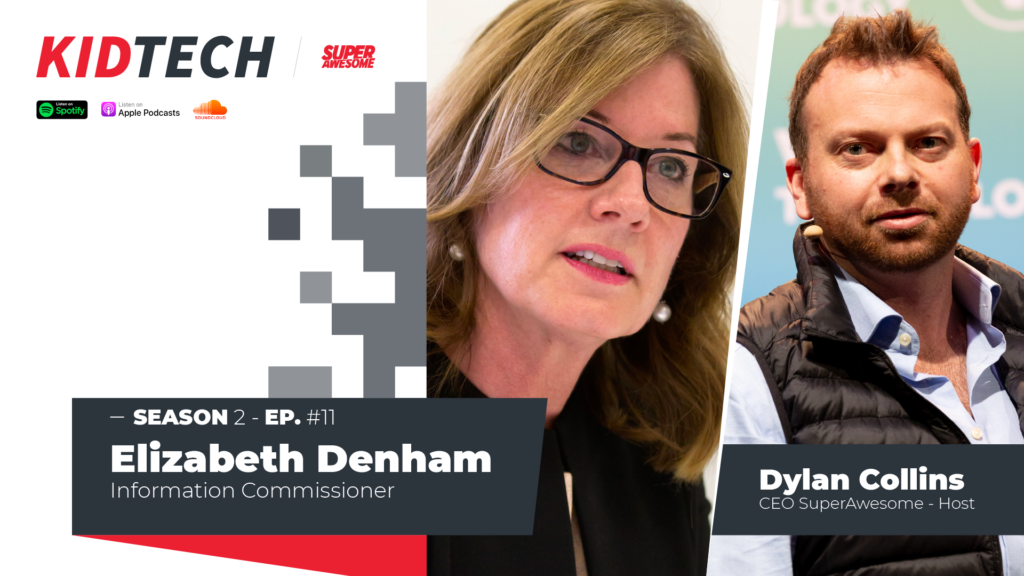 Elizabeth Denham features on SuperAwesome's #Kidtech podcast.