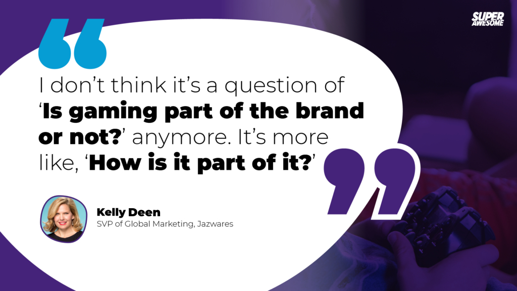 Jazwares' Kelly Deen shares that a gaming strategy is essential for toy companies.